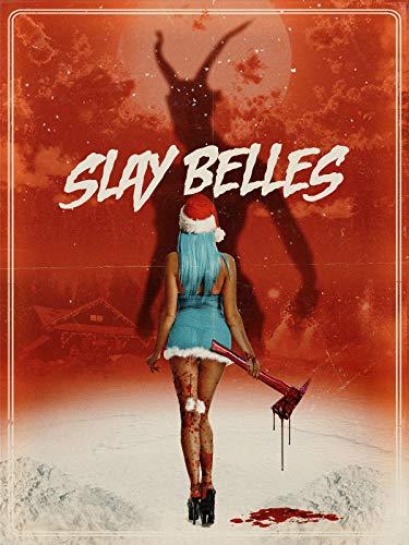 Slay Belles (Belle Christmas The)