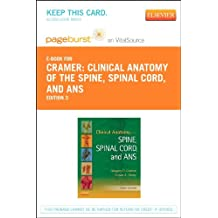 Clinical Anatomy of the Spine, Spinal Cord, and ANS - Elsevier eBook on VitalSource (Retail Access Card), 3e