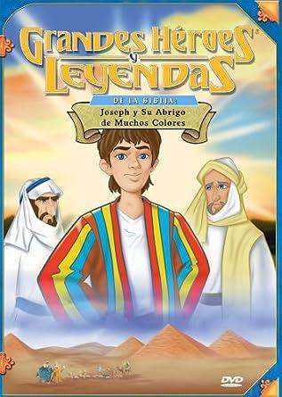 Grandes Heroes y Leyendas de la Biblia: Joseph y Su Abrigo de Muchos Colores