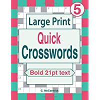 Large Print Quick Crosswords Volume 5