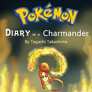 Pokemon: Diary of a Charmander Audiobook