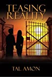 Teasing Reality, Tal Amon, 1480144800