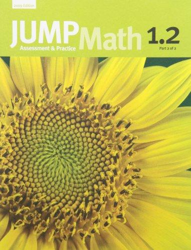 JUMP Math 1.2: Book 1, Part 2 of 2