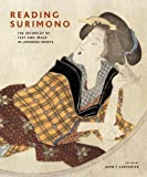 Reading Surimono : The Interplay of Text and Image in Japanese Prints, Carpenter, John T., 9004168419