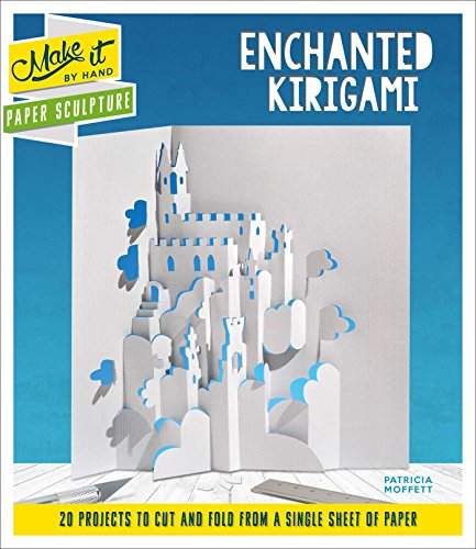 Paper Sculpture Enchanted Kirigami (Make It By Hand)