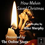 How Melvin Saved Christmas | Mike Murphy