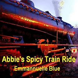 Abbie's Spicy Train Ride