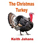 The Christmas Turkey | Keith Jahans