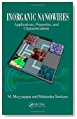 Inorganic Nanowires: Applications, Properties, and Characterization (Nanomaterials and their Applications)