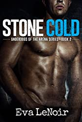 Underdogs of the Arena: Stone Cold