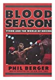 Blood Season, Phil Berger, 0877959625