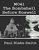 MO41: The Bombshell Before Roswell