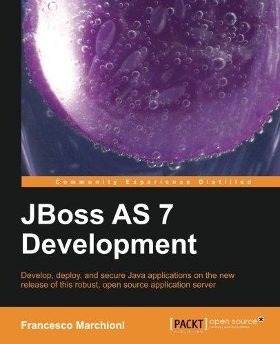 JBoss AS 7 Development by Francesco Marchioni, Publisher : Packt Publishing