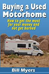 Buying a Used Motorhome - How to get the most for your money and not get burned Paperback