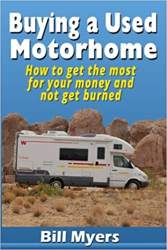 Buying a Used Motorhome - How to get the most for your money and not