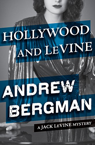 Amazon hollywood and levine the jack levine mysteries book 2 hollywood and levine the jack levine mysteries book 2 by bergman andrew fandeluxe Images