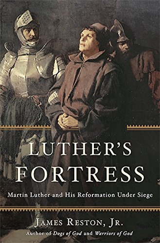 Luther's Fortress: Martin Luther and His Reformation Under Siege ebook