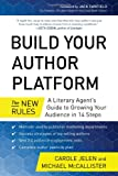 Build Your Author Platform, Carole Jelen and Michael McCallister McCallister, 1939529255