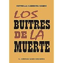 Los buitres de la muerte (Spanish Edition)