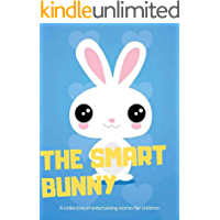 The Smart Bunny  :  fun bedtime story for kids _ Great bedtime stories(Children's Book )
