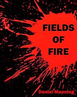 Fields of Fire by [Manning, Daniel]