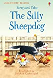img - for Farmyard Tales the Silly Sheepdog (First Reading) book / textbook / text book