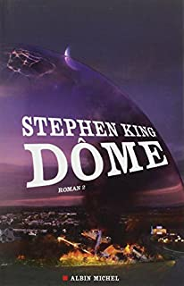 Dôme : [2], King, Stephen
