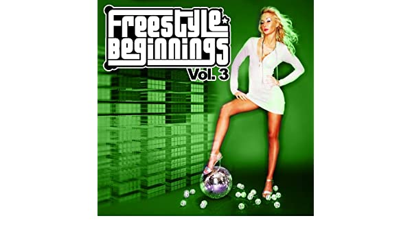 Freestyle Beginnings Vol. 3 by Various artists on Amazon Music - Amazon.com