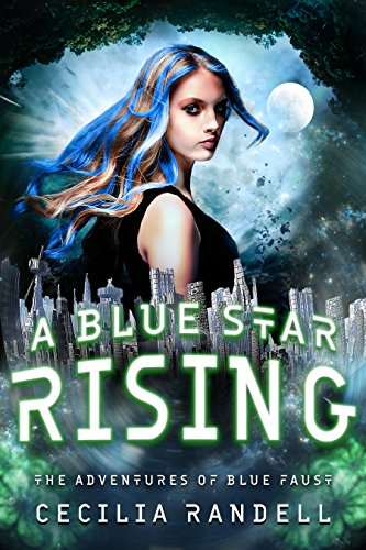 A Blue Star Rising (The Adventures of Blue Faust Book 5)