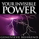 Your Invisible Power | Genevieve Behrend