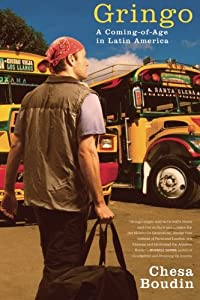 Gringo: A Coming of Age in Latin America by Scribner
