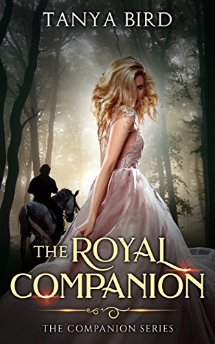 Lessons Royal - The Royal Companion: An epic love story (The Companion series Book 1)
