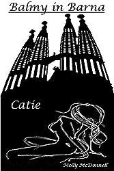 Balmy in Barna: Catie