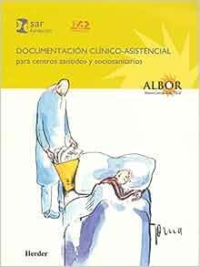 Documentación clínico-asistencial para centros asistidos y