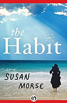 The Habit by [Morse, Susan Wheeler]
