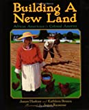 Building a New Land, Jim Haskins, 0060585544