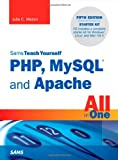 Sams Teach Yourself PHP, MySQL and Apache All in One, Julie C. Meloni, 0672335433