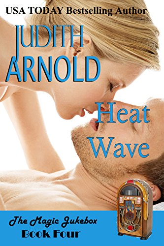 Heat Wave (The Magic Jukebox Book 4) (Belle Wave)