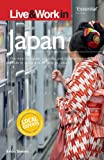 Live and Work in Japan, David Roberts, 1854583867