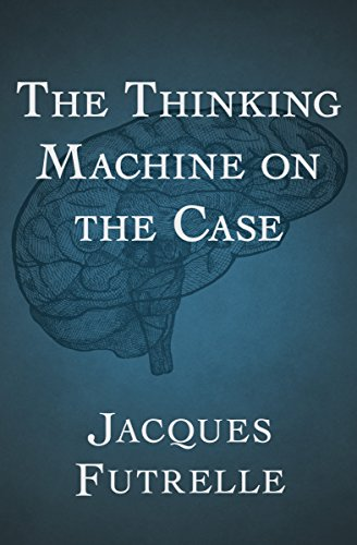 The Thinking Machine on the Case ()