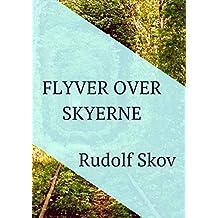 Flyver over skyerne (Danish Edition)