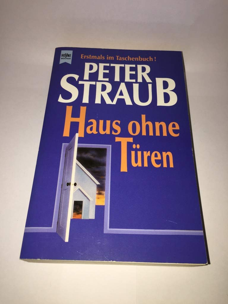 Peter Straub - Haus ohne Türen. Horror-Storys