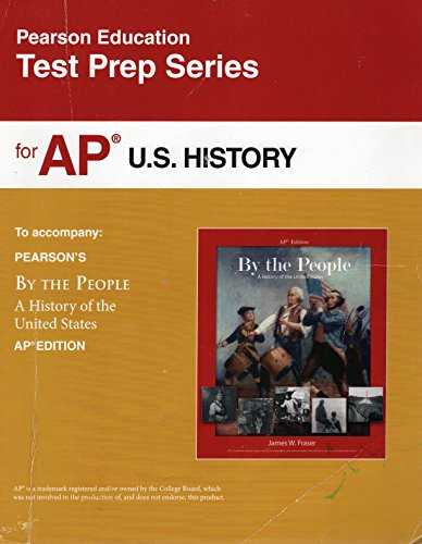 By the People: A History of the United States AP® Test Prep Workbook