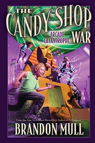 The Candy Shop War, Vol. 2: Arcade Catastrophe (Candy Candy Vol 2)