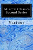 img - for Atlantic Classics Second Series book / textbook / text book