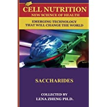 cell nutriTion New science of Health 100 FAQs   SACCHARIDES