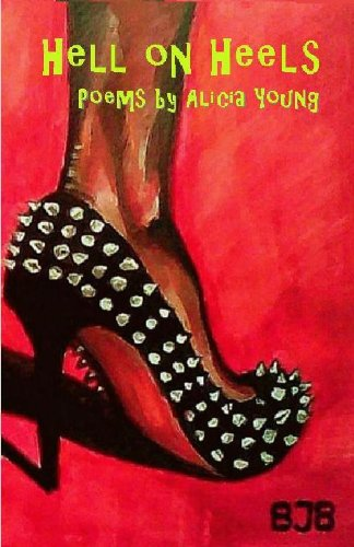 Hell on Heels, Poetry by Alicia Young