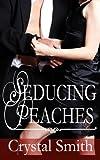 img - for Seducing Peaches book / textbook / text book