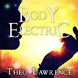 Body Electric: Mystic City, Book 3