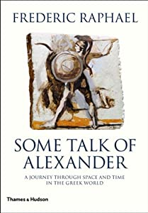 Some Talk of Alexander by Thames & Hudson